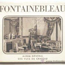 Postales: FRANCIA. FONTAINEBLEAU. ALBUM GÉNÉRALE DES VUES DU CHATEAU. 27 POSTALES. ED. ÉPIC.. Lote 29748783