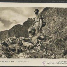 Postales: ANDORRA - 569 - CAÇADOR D´ISARDS .- V. CLAVEROL - (11.260). Lote 33718923