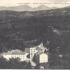 Postales: PS1109 FONT-ROMEU 'STATION CLIMATÉRIQUE. VUE GÉNÉRALE'. J. FAU. PRINC. S. XX. SIN CIRCULAR. Lote 33979894