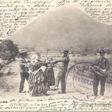 Postales: PS0127 AUVERGNE 'UNE NOCE'. COLLECTIONS ND PHOT. CIRCULADA EN 1902. Lote 34009280