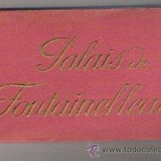 Postales: PALAIS DE FONTAINEBLEAU ALBUM DE POSTALES. Lote 34528356