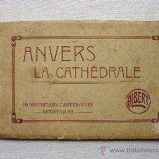 Postales: (BL-4) BLOCK AMBERES CATEDRAL. ANVERS CATHEDRALE. CIRCA 1910. ANTWERPEN DE HOOFDKERK. ALBERT. J MEYS. Lote 35356608