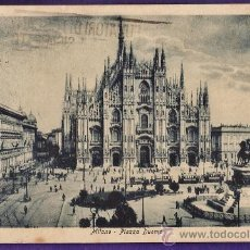 Postales: ITALIA - MILANO / MILAN - PIAZZA DUOMO - LA CATEDRAL - CIRCULADA - AÑOS 20. Lote 35401979