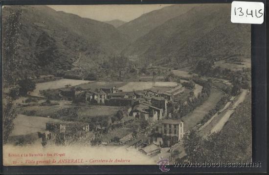 ANDORRA - 26 - VISTA GENERAL DE ANSERALL - ED. LA MARAVILLA - (13.415) (Postales - Postales Extranjero - Europa)
