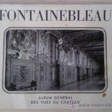 Postales: FONTAINEBLEAU (FRANCIA) ALBUM GENERAL DES VUES DU CHATEAU. 27 POSTALES. EDITIONS EPIC PARIS DRAEGER. Lote 36060191