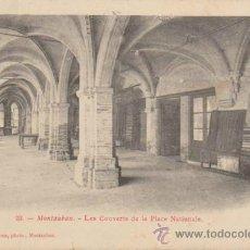 Postales: MONTAUBAN.- LES COUVERTS DE LA PLACE NATIONALE. FRANQUEADO EN MONTAUBAN 1910.. Lote 37173514
