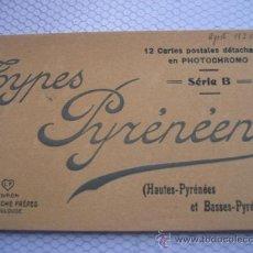 Postales: TYPES PYRÈNÈENS. 12 CARTES POSTALES EN PHOTOCHROMO. EDITION LABOUCHE. 1925. Lote 37545890