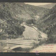 Postales: VALLE D'ARAN - LE PONT DU ROY - LABOUCHE - (17075). Lote 38155672