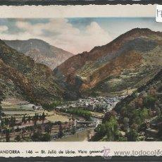 Postales: VALLS D'ANDORRA - 146 - ST JULIA DE LORIA VISTA GENERAL - FOTO CLAVEROL - (17507). Lote 39153725
