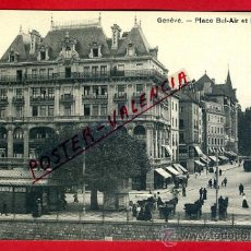 Postales: POSTAL GINEBRA, SUIZA, PLACE BEL-AIR ET LA CORRATERIE, P79585. Lote 39296795