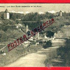 Postales: POSTAL FRIBOURG, SUIZA, LES DEUX PONTS SUSPENDUS ET LES ALPES, P79603. Lote 39309841