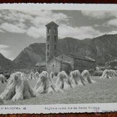 Postales: ANTIGUA FOTO POSTAL DE ANDORRA, DE V. CLAVEROL ESGLESIA ROMANICA DE SANTA COLOMA, EDITOR CLAVEROL Nº. Lote 38286719