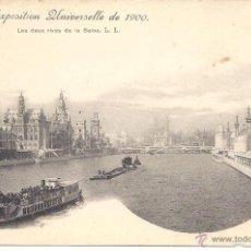 Postales: PS0548 PARÍS 'EXPOSITION UNIVERSELLE DE 1900 - LES DEUX RIVES DE LA SEINE'. SIN CIRCULAR. Lote 40476709