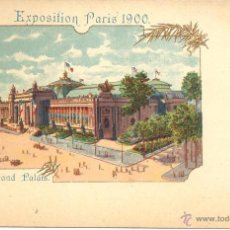 Postales: PS0554 PARÍS 'EXPOSITION PARIS 1900 - LE GRAND PALAIS'. SIN CIRCULAR. Lote 40476749