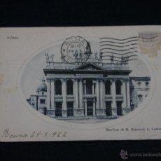 Postales: POSTAL CIRCULADA ROMA 27- 5 - 1922 BASÍLICA GIOVANNI IN LATERANO DESTINO ESPAÑA LA CORUÑA. Lote 41107168