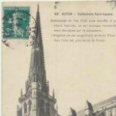 Postales: AUTUN.- CATHÉDRALE SAINT LAZARE. FRANQUEADO Y FECHADO.. Lote 41601114