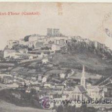Postales: SAINT - FLOUR. FRANQUEADO Y FECHADO EN 1911?.. Lote 42903579