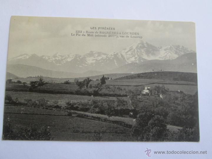 LES PYRENEES 1233 ROUTE DE BAGNERES A LOURDES LE PIC DU MIDI VUE LOUCRUP (Postales - Postales Extranjero - Europa)