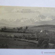 Postales: LES PYRENEES 1233 ROUTE DE BAGNERES A LOURDES LE PIC DU MIDI VUE LOUCRUP. Lote 42999743