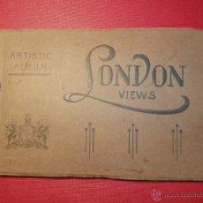 Postales: MUY ANTIGUO ALBUM DE POSTALES LONDRES -LONDON VIEWS - 24 VISTAS - PRINCIPIOS DE 1900. Lote 43211514