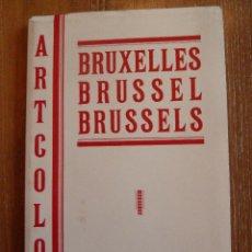 Postales: CARPETA DE 10 POSTALES DESPLEGABLES BRUSELAS, DE LOS AÑOS 50. ARTCOLOR. Lote 44246494