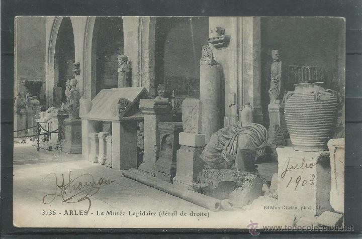POSTAL DE FRANCIA ANTIGUA - MUSEO DE ARLES -SIN CIRCULAR TIENE UNA FIRMA DELANTE Y FECHA DEL 7-1903 (Postales - Postales Extranjero - Europa)