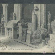 Postales: POSTAL DE FRANCIA ANTIGUA - MUSEO DE ARLES -SIN CIRCULAR TIENE UNA FIRMA DELANTE Y FECHA DEL 7-1903 . Lote 44954231