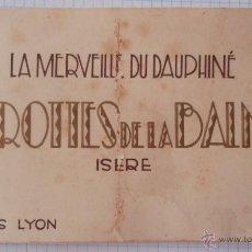 Postales: BLOK-POSTAL CON 6 VISTAS DIFERENTES ANTIGUAS FRANCESAS LA MERVEILLE DU DAUPHINÉ 15X9 CM. Lote 47155977