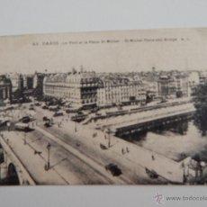 Postales: PARIS: LE PONT ET LA PLACE ST-MICHEL. Lote 47310931