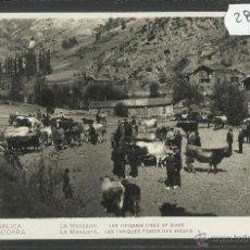 Postales: REPUBLICA D'ANDORRA - 35 - LA MASSANA - TIPIQUES FIRES DE BOUS - FOTOGRAFICA V. CLAVEROL - (28740). Lote 47331355