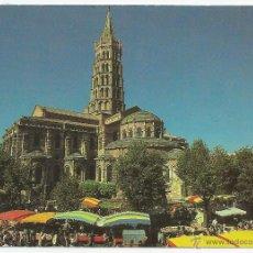 Postales: TOULOUSE (FRANCIA) -BASILIQUE ST. SERNIN ET LE MARCHÉ AUX PUCES. Lote 48426681