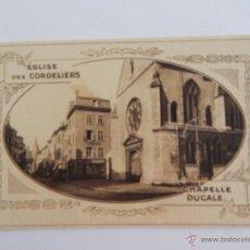 Postales: ÉGLISE DES CORDELIERS. CHAPELLE DUCALE. Lote 48502954