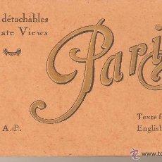 Postales: SOUVENIR DE PARIS 20 VUES DETACHABLES - SEPARATE VIEWS, POSTALES ART DECÓ PRINCIPIOS SIGLO XX. Lote 48675901