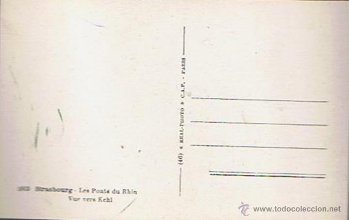 Postales: ANTIGUA POSTAL STRASBOURG ¨LES PONTS DU RHIN¨ FRANCIA - Foto 2 - 51072978