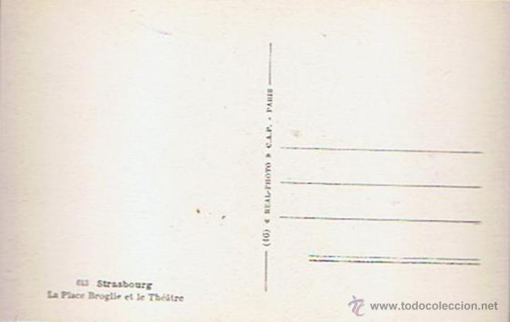 Postales: ANTIGUA POSTAL ¨LA PLACE BROGLIE ET LE THÉATRE¨ STRASBOURG - Foto 2 - 51073080