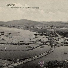 Postales: GIBRALTAR---INUNDATION AND NEUTRAL GROUND. Lote 51711679