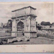 Postales: POSTAL ITALIA , ROMA , ARCO DI TITO , ORIGINAL - P2248. Lote 53781145