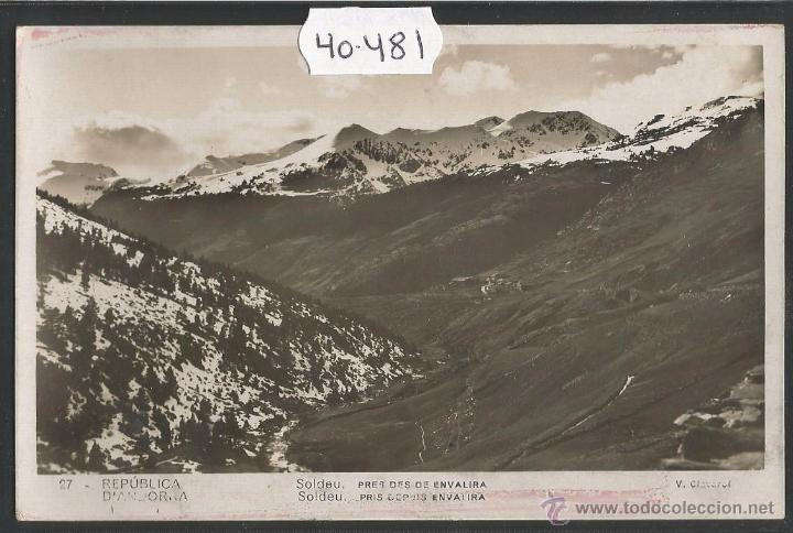 REPUBLICA D'ANDORRA - 27 - SOLDEU - FOTOGRAFICA V. CLAVEROL - VER REVERSO CIRCULADO - (40481) (Postales - Postales Extranjero - Europa)