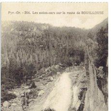 Postales: PS6558 BOUILLOUSE 'LES AUTO-CARS SUR LA ROUTE DE BOUILLOUSE'. MILT. PRINC. S. XX. Lote 55682548