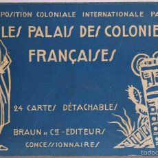 Postales: LIBRO DE 24 POSTALES LES PALAIS DES COLONIES FRANÇAISES. EXPOSITION COLONIALE INTERNATIONALE PARIS 1. Lote 58367354