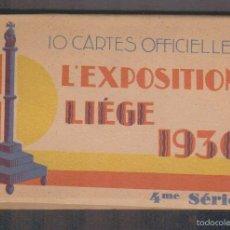 Postales: 10 CARTES OFFICIELLES.L´EXPOSITION DE LIÉGE 1930.4ª SERIE.. Lote 59440970