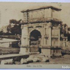 Postales: ROMA - ARCO DI TITO CIRCULADA 1922. Lote 62205192