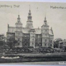 Postales: KOBENHAUN ROSENBORG SLOT CIRC. 1909. Lote 62206200