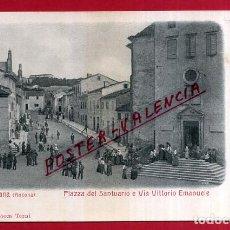 Cartes Postales: POSTAL NUMANA, ANCONA, ITALIA, PIAZZA DEL SANTUARIO E VIA VITTORIO EMANUELE, P84020. Lote 62529032