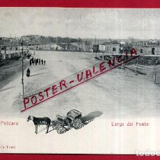 Cartes Postales: POSTAL PESCARA, ITALIA, LARGO DEL PONTE, P84061. Lote 62536476