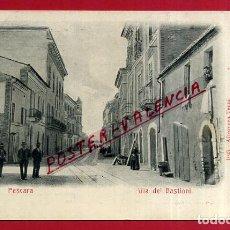 Cartes Postales: POSTAL PESCARA, ITALIA, VIA DE`BASTIONI, P84062. Lote 62536544