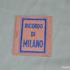 Postales: LIBRO CON 5 TARJETAS POSTALES - RECUERDO DE MILAN - MUY ANTIGUAS - MIRA LAS FOTOS. Lote 62845704