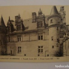 Postales: CHATEAU D AMBOISE LUIS XII SIN CIRCULAR. Lote 68673829