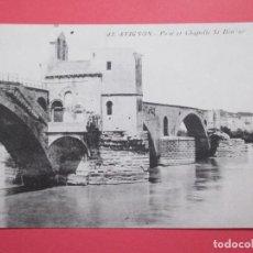 Postales: 2841 FRANCIA FRANCE VAUCLUSE AVIGNON PONT ET CHAPELLE SAINT-BÉNÉZET 1914. Lote 69119437