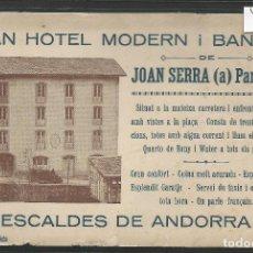 Postales: ESCALDES DE ANDORRA - GRAN HOTEL JOAN SERRA -VER REVERSO BLANCO NO POSTAL - TAMAÑO POSTAL- (46.011). Lote 72807839